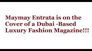 Maymay Entrata is on the Cover of a Dubai-based Luxury Fashion Magazine