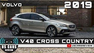 2019 VOLVO V40 CROSS COUNTRY Review