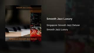 Smooth Jazz Luxury