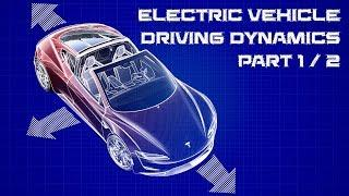 The Driving Dynamics of EVs & Gas Cars: Part 1