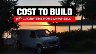 Cost To Build This Luxury Rolling Tiny Home #VanLife