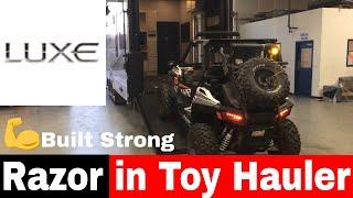 Razor fits in a Luxury Toy Hauler - Luxe luxury Toy Hauler