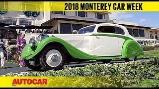 2018 Monterey Car Week & Pebble Beach Concours d'Elegance | Feature | Autocar India