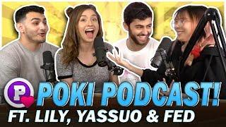 Twitch Bans + Private Life vs. Streaming Ft. LilyPichu, Yassuo, Fed - Poki Podcast
