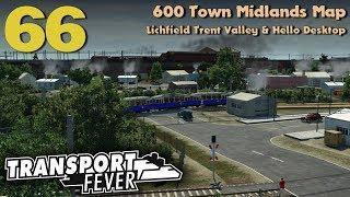 Transport Fever 600 Town Midlands Map #66: Lichfield Trent Valley & Hello Desktop