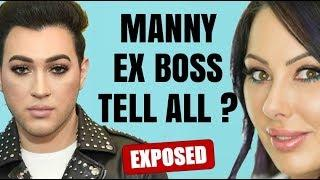MANNY MUA EXPOSED BY EX BOSS?