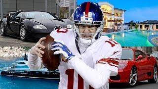 Eli Manning's Luxury Lifestyle 2018