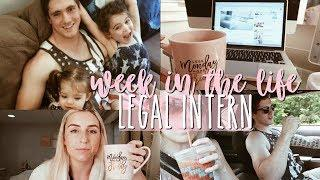 WEEK (sort of) IN THE LIFE | LEGAL INTERN