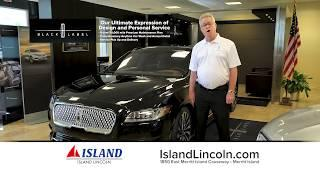 Experience The Next Level Of Luxury | Island Lincoln