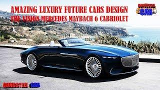 The Vision Mercedes - Maybach 6 Cabriolet | Amazing Luxury Future Cars Review