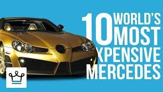 Top 10 Most Expensive Mercedes Benz Cars In The World