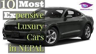 10 Most Expensive Luxury Cars in Nepal 2019 || Bazarmandu Media