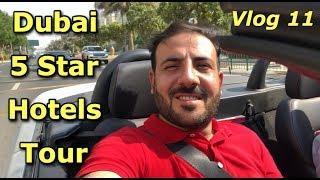 Dubai 5 Star Hotels Tour | UAE # 11 |