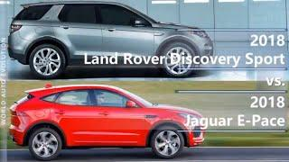 2018 Land Rover Discovery Sport vs 2018 Jaguar E-Pace (technical comparison)