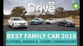 Best Family Car Of 2018 Skoda Superb, Mazda 6, Toyota Camry, Holden Commodore
