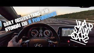 Daily Observations #18: Hyundai i30 N Performance