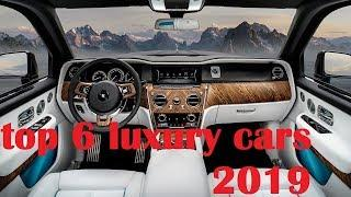 Top 6 Ultra Luxury Cars 2019 (Must Watch)
