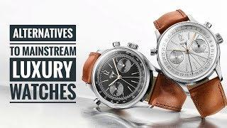 Alternatives to Mainstream Luxury Watches | Armand The Watch Guy