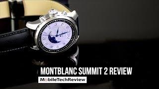 Montblanc Summit 2 Android Wear Smartwatch Review