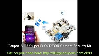 Coupon/Discount  $106.99 per FLOUREON Camera Security Kit