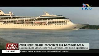 Luxury cruise vessel carrying 648 travellers docks in Mombasa