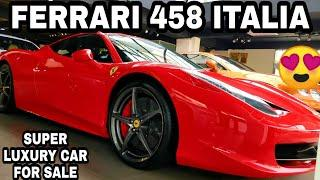 FERRARI 458 ITALIA FOR SALE | SUPER LUXURY CARS AT REASONABLE PRICES | SPORTS CARS | JD VLOGS DELHI