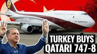 Turkey BUYS Qatar Amiri Luxury 747-8I BBJ!