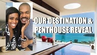 OUR VACATION DESTINATION & LUXURY VACATION HOME REVEAL! ????????????????????