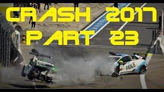Motorsport Crash Compilation 2017 part 23