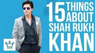 15 Things You Didn't Know About Shah Rukh Khan