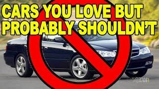 Cars You Love but Probably Shouldn't