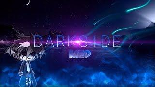 Alan Walker - Darkside | Complete Mep | Gacha Life | LuxLoop | (Read Desc)