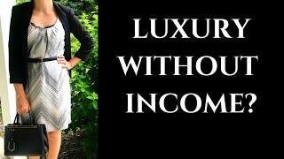 LUXURY WITHOUT A FULL TIME INCOME?