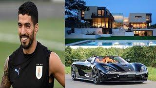 Luis Suarez's Luxurious Lifestyle