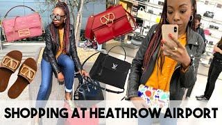 Luxury Birthday Shopping at Heathrow Airport - Terminal 4! | Louis Vuitton, Fendi, Saint Laurent etc
