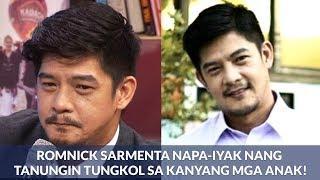 Romnick Sarmenta NAPA-IYAK nang Tanungin tungkol sa kanyang mga ANAK!