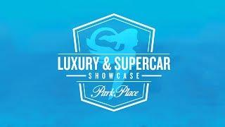 the Park Place Luxury & Supercar Showcase Returns October 13, 2018