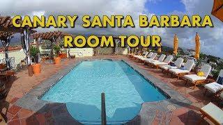 SANTA BARBARA LUXURY BOUTIQUE HOTEL - Kimpton Canary Room Tour