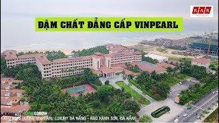 Khu nghỉ dưỡng VINPEARL LUXURY ĐÀ NẴNG - Ngũ Hành Sơn,Đà Nẵng ✔