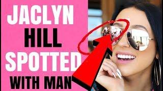 JACLYN HILL SPOTTED WITH NEW MAN!!!