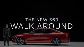 The New S60: Walk Around