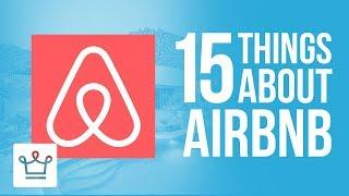 15 Things You Didn't Know About AIRBNB