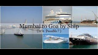 Mumbai to Goa luxury cruise || 2018 || watch to know || Debdut Youtube