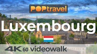 Walking in LUXEMBOURG ????????- 4K 60fps (UHD)