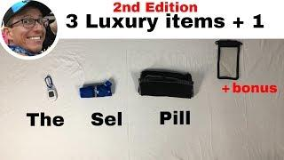 69) Tip -  3 Luxury Items I take hiking - 2nd Edition