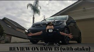 REVIEW ON THE BMW I3 part 1 (feat. Otaku, my cousin)