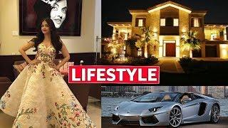 Aishwarya Rai Bachchan Lifestyle, Income, House, Cars, Luxurious Lifestyle, Biography & Net