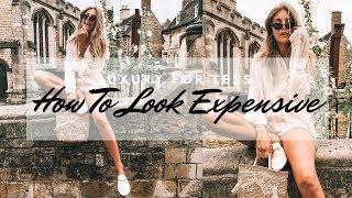 How To Look Expensive | Luxury Look For Less | Sinead Crowe