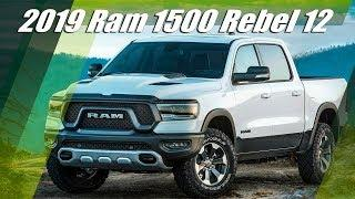 2019 Ram 1500 Rebel 12 Special Edition - Off-road, Technology and Luxury