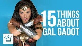 15 Things You Didn't Know About Gal Gadot
